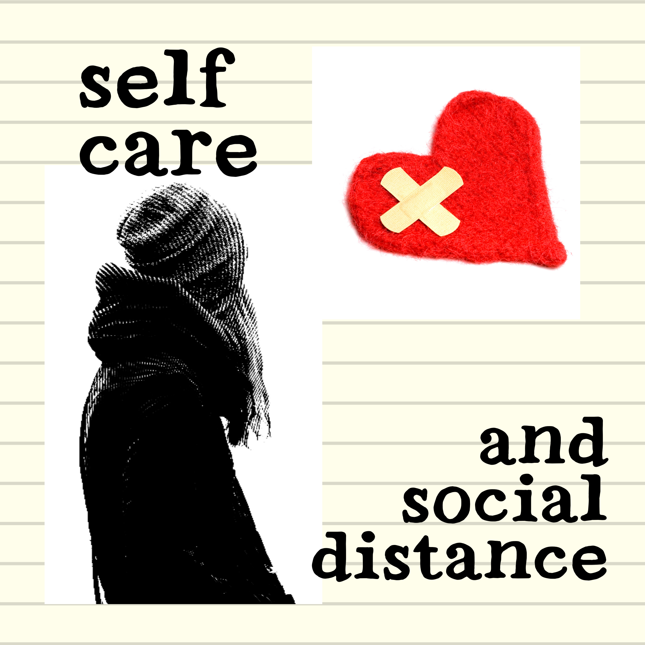 self-care and social distance mini collage