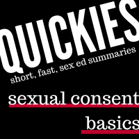 short, fast sex ed summary: consent