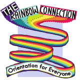 Rainbow Connection, Orientation for Everyone