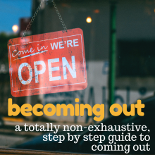 a totally non-exhaustive,  step by step guide to coming out by Liz Duck-Chong