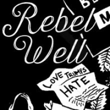 rebel well (love really does trump hate)