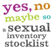 Yes, No, Maybe So: A Sexual Inventory Stocklist